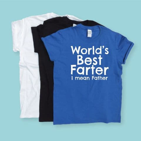 Worlds best farter ~ mean father tshirt Fathers Day Gift ~ Dad top ~ Dad Birthday ~ Gift for Dad
